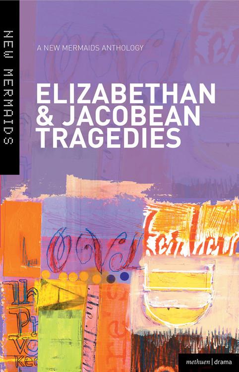 Elizabethan & Jacobean Tragedies