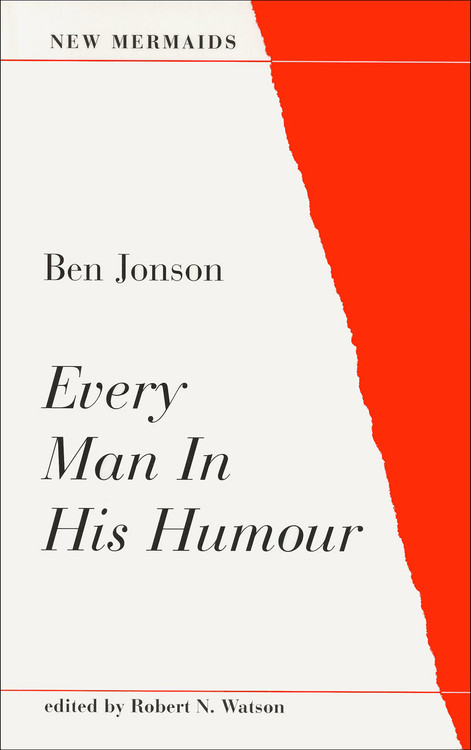 Ben Jonson: Every Man in His Humour