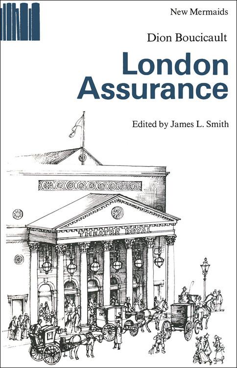Dion Boucicault: London Assurance