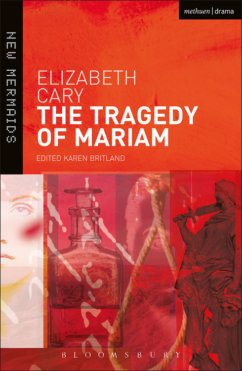 Elizabeth Cary: The Tragedy of Mariam