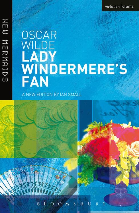 Oscar Wilde: Lady Windermere's Fan