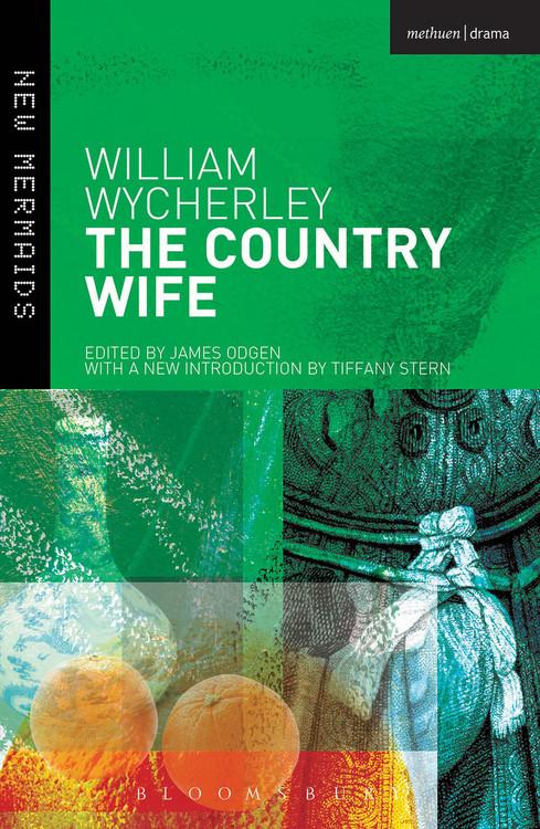 William Wycherley: The Country Wife