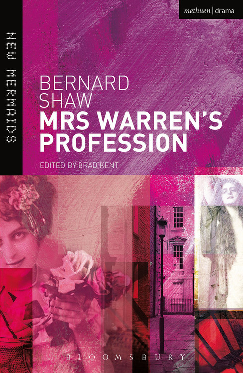 Bernard Shaw: Mrs Warren's Profession