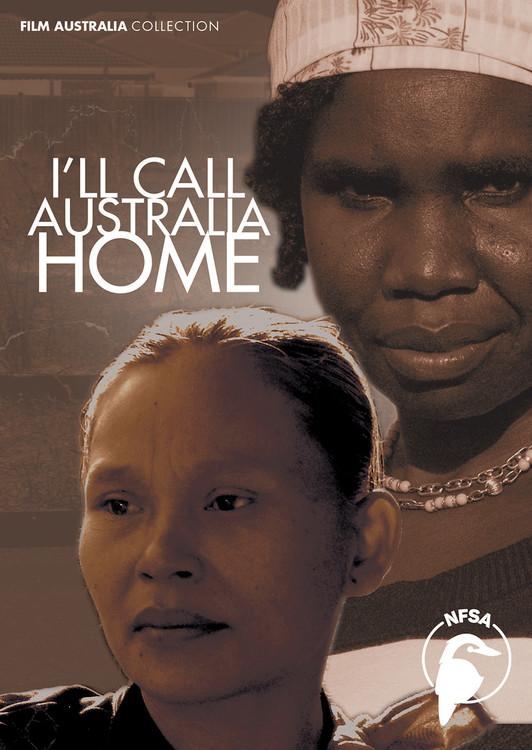 I'll Call Australia Home (1-Year Access)
