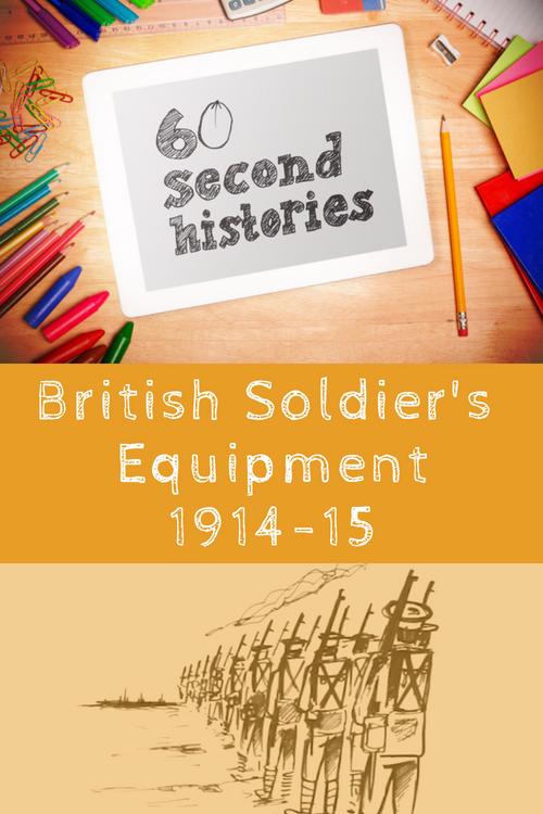 World War 1: British Soldier's Equipment 1914-1915 (1-Year Rental)
