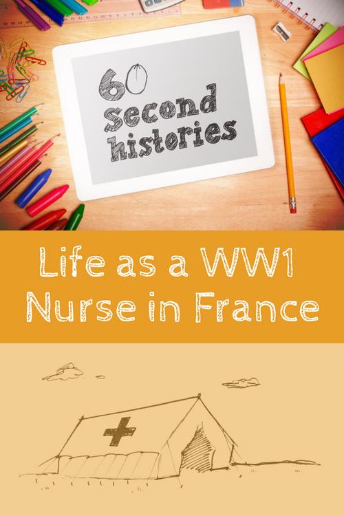 World War 1: Life as a WW1 Nurse in France (3-Day Rental)