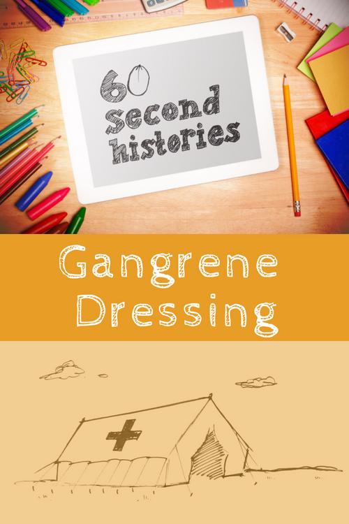 World War 1: Gangrene Dressing (1-Year Rental)