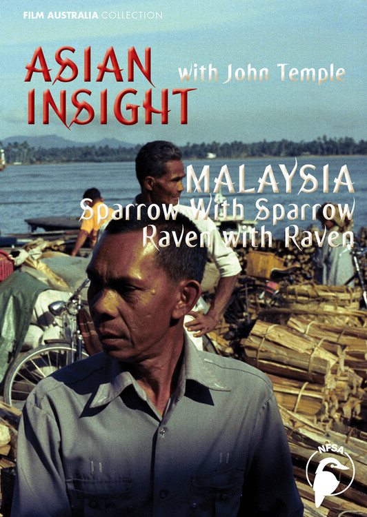Asian Insight: Malaysia - Sparrow with Sparrow, Raven with Raven (3-Day Rental)