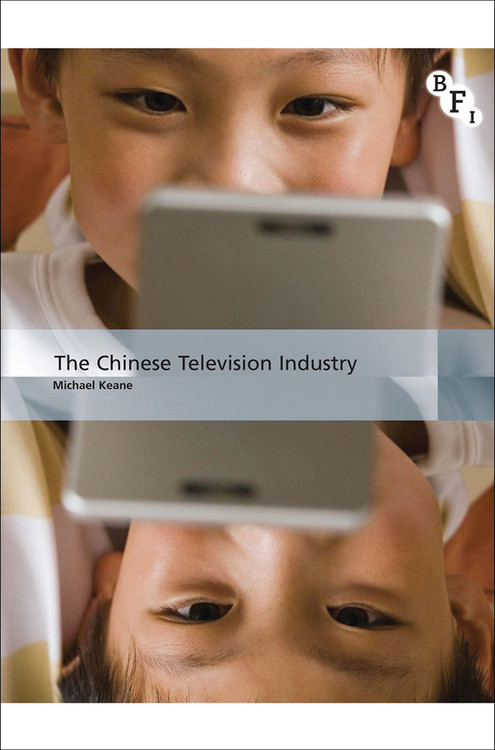 Chinese Television Industry, The