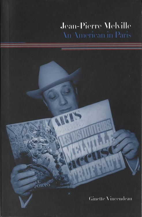 Jean-Pierre Melville: An American in Paris