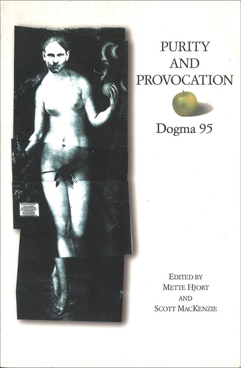 Purity and Provocation: Dogma 95