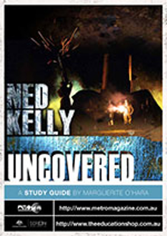 Ned Kelly Uncovered