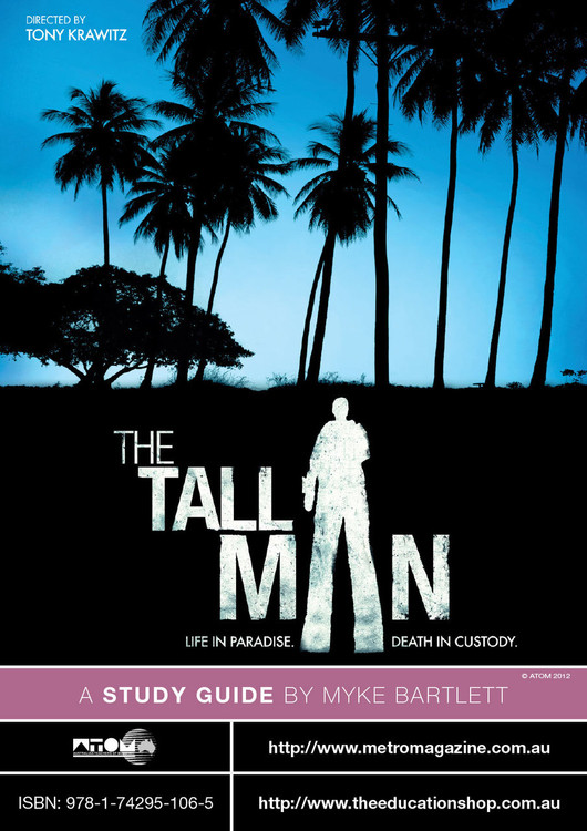 Tall Man, The (ATOM Study Guide)