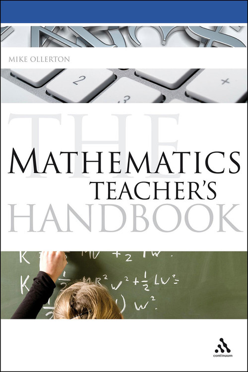 Mathematics Teacher's Handbook, The