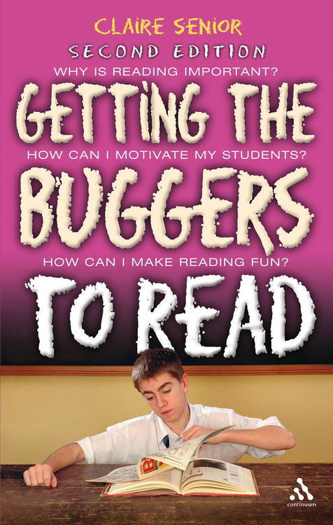 Getting the Buggers to Read - Second Edition