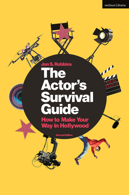 Actor's Survival Guide: How to Make Your Way in Hollywood, The