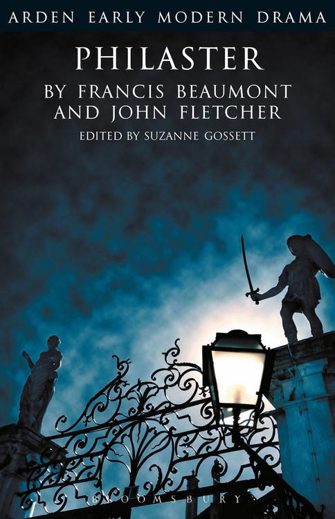 Arden Early Modern Drama: Philaster