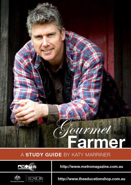 Gourmet Farmer, The (ATOM Study Guide)