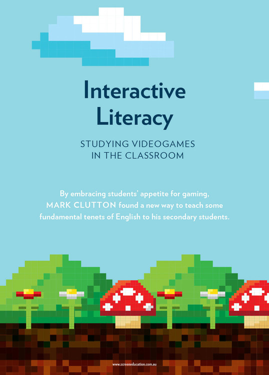 Interactive Literacy: Studying Videogames in the Classroom