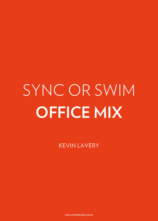 Sync or Swim: Office Mix