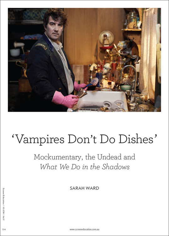 Vampires Don't Do Dishes': Mockumentary, the Undead and 'What We Do in the Shadows'