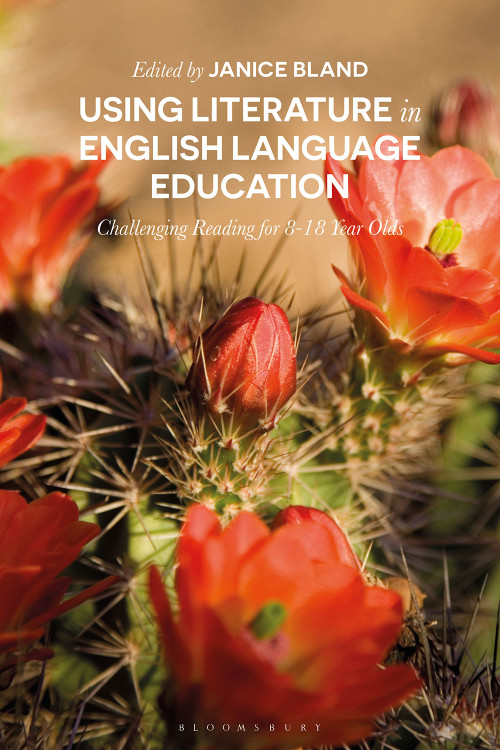 Using Literature in English Language Education: Challenging Reading for 8-18 Year Olds