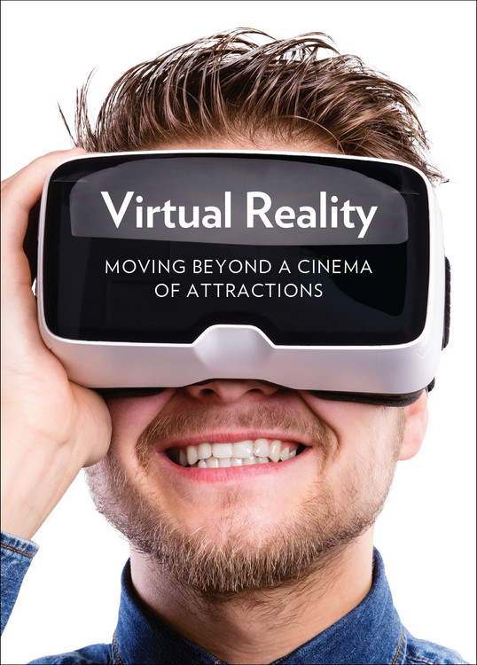 Virutal Reality: Moving Beyond a Cinema of Attractions
