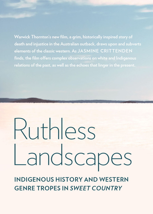 Ruthless Landscapes: Indigenous History and Western Genre Tropes in 'Sweet Country'
