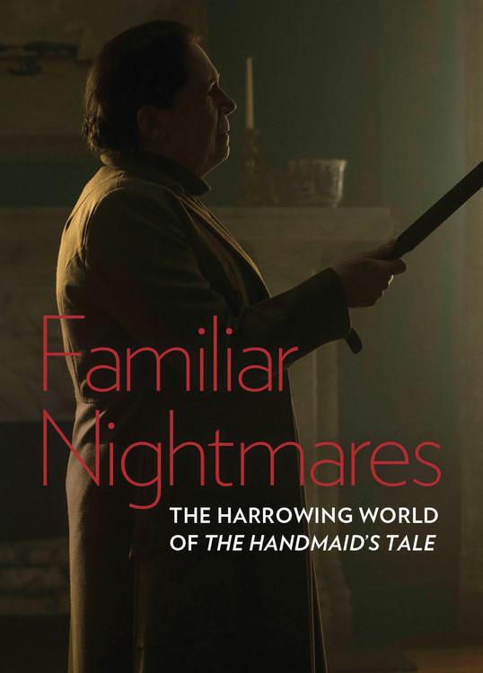 Familiar Nightmares: The Harrowing World of 'The Handmaid's Tale'