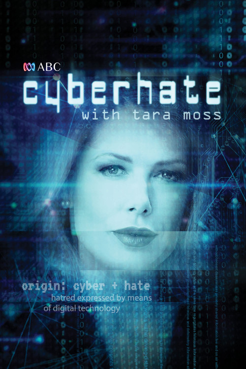 Cyberhate with Tara Moss (57-minute documentary) (30-Day Rental)