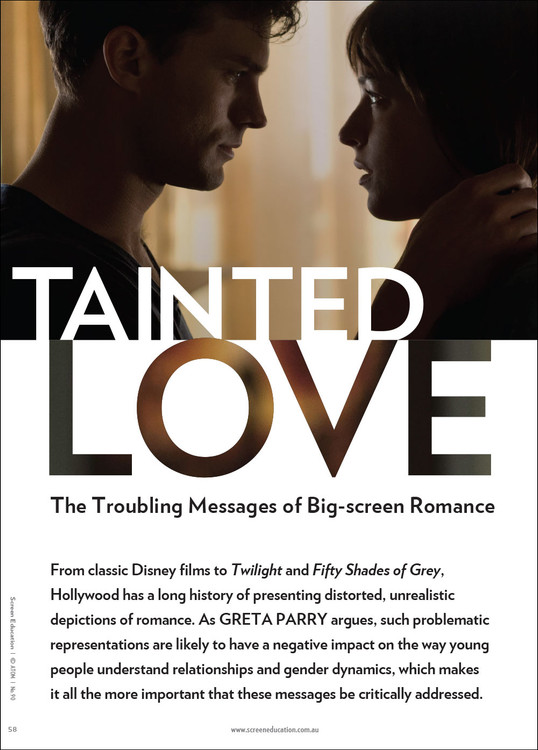 Tainted Love: The Troubling Messages of Big-screen Romance