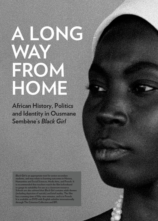 A Long Way from Home: African History, Politics and Identity in Ousmane Sembene's 'Black Girl'