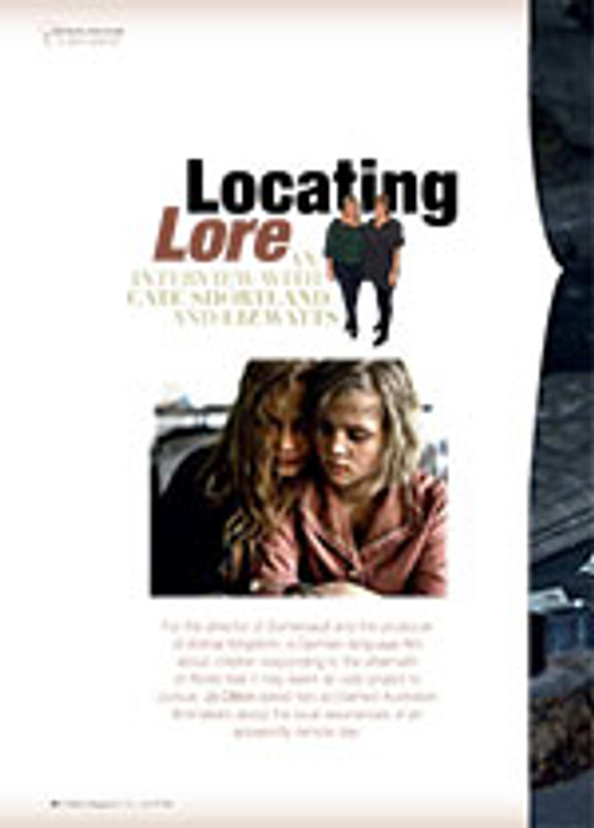 Locating <i>Lore</i>: An Interview with Cate Shortland and Liz Watts