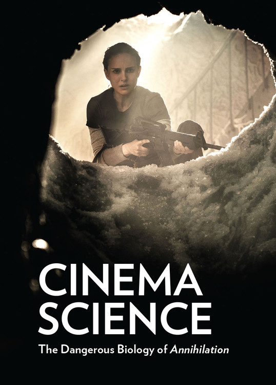 Cinema Science: The Dangerous Biology of 'Annihilation'