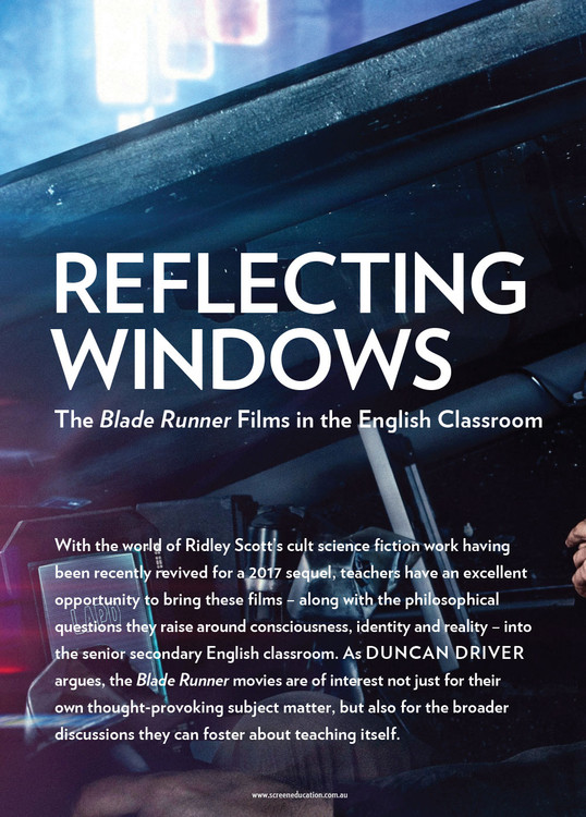 Reflecting Windows: The 'Blade Runner' Films in the English Classroom