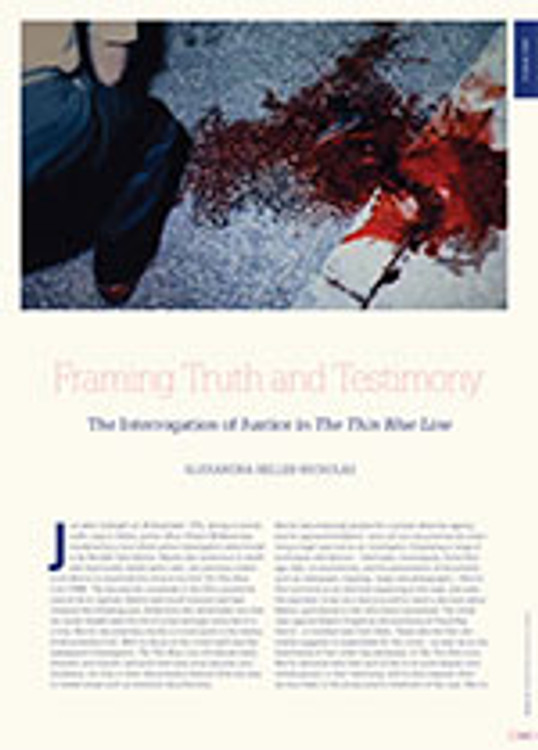 Framing Truth and Testimony: The Interrogation of Justice in <i>The Thin Blue Line</i>