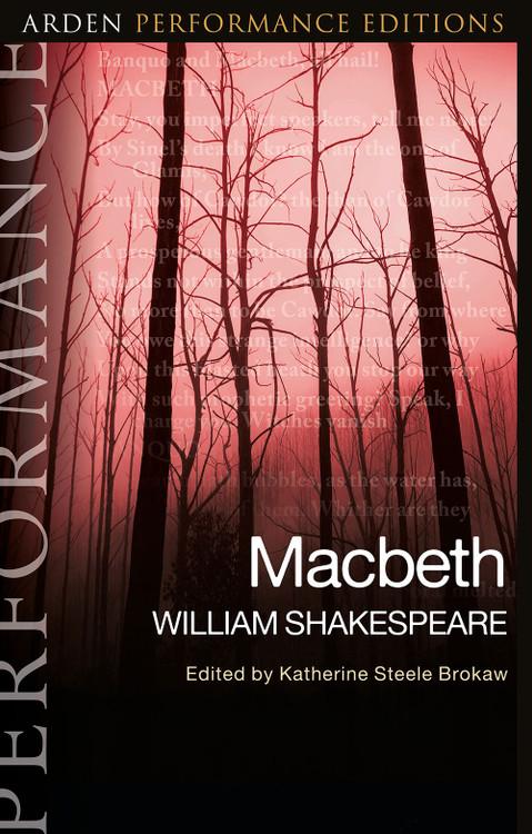 Arden Performance Editions: Macbeth