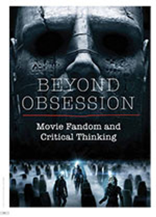 Beyond Obsession: Movie Fandom and Critical Thinking