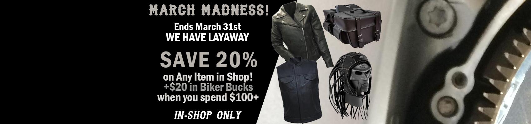 March Madness Biker Gear Sale