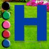 Letter H yard sign