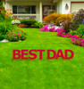Coroplast Best Dad Yard Signs