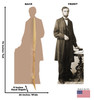 Life-size cardboard standee of Abraham Lincoln with back and front dimensions.