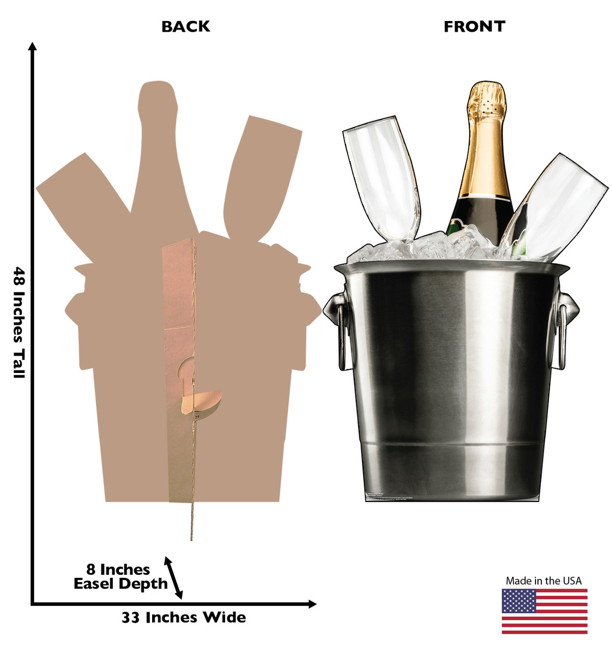 Life-size cardboard standee of a Champagne Bucket. View of back and front of standee with dimensions.