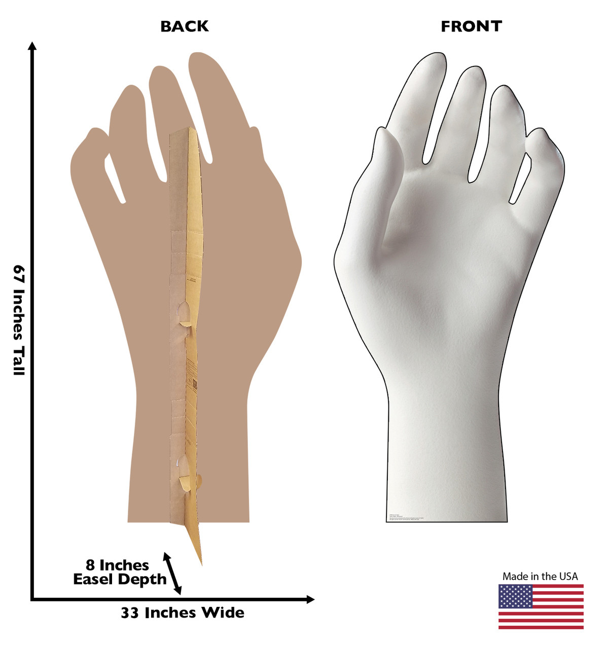 Life-size cardboard standee of a Ceramic Hand with back and front dimensions.