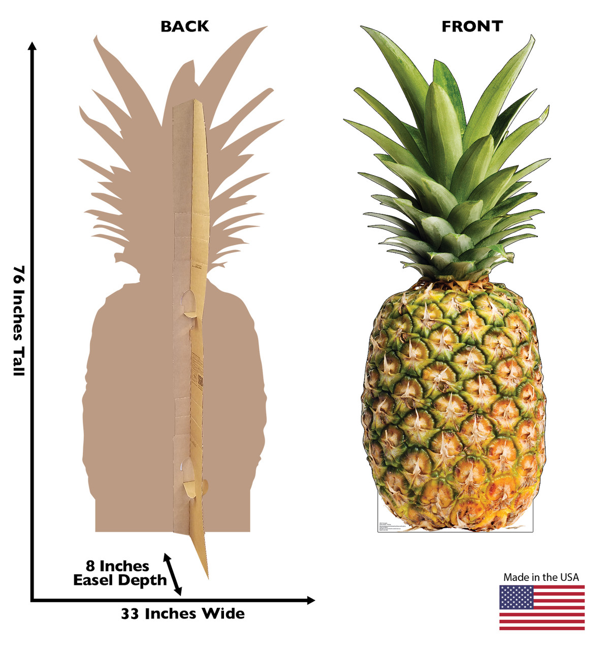 Life-size cardboard standee of a Pineapple Front and Back View
