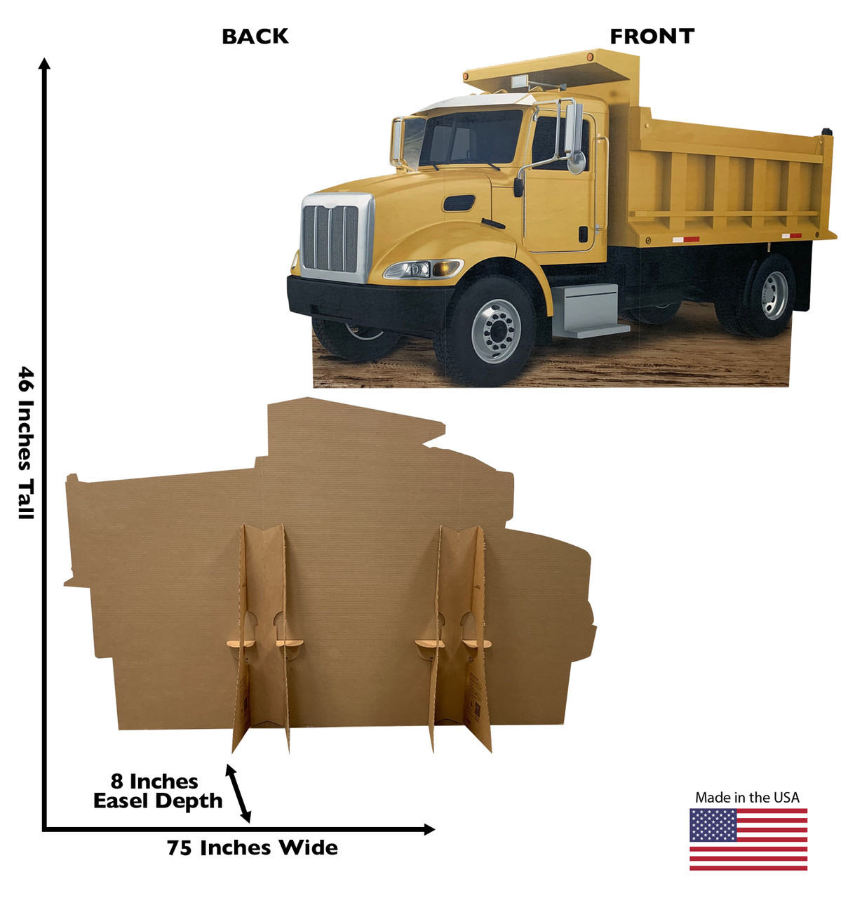 Life-size cardboard standee of construction dump truck with back and front dimensions.