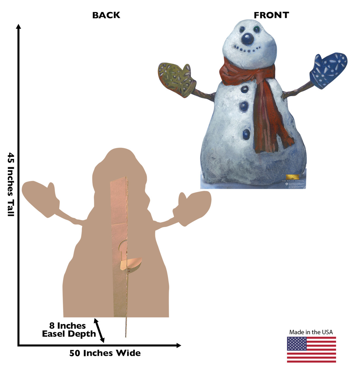 Life-size cardboard standee of the Polar Express Snowman from The Polar Express. Back and front with dimensions.