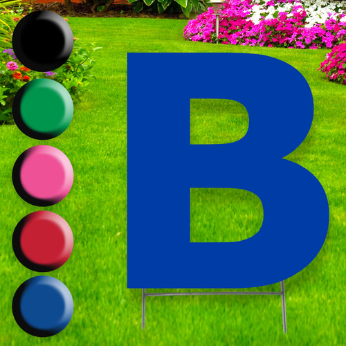 Letter B yard sign