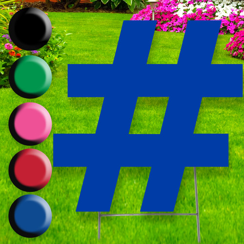 Symbol # yard sign