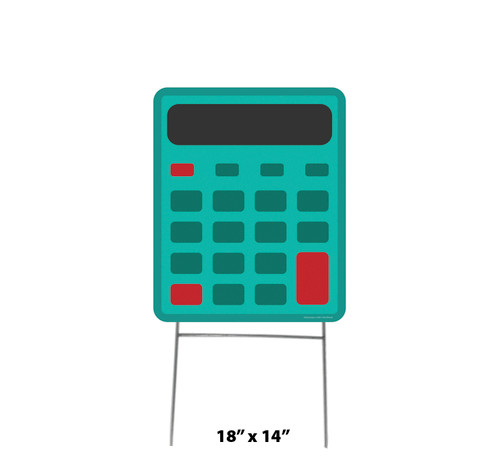 Coroplast outdoor School Calculator Yard Sign with dimensions.
